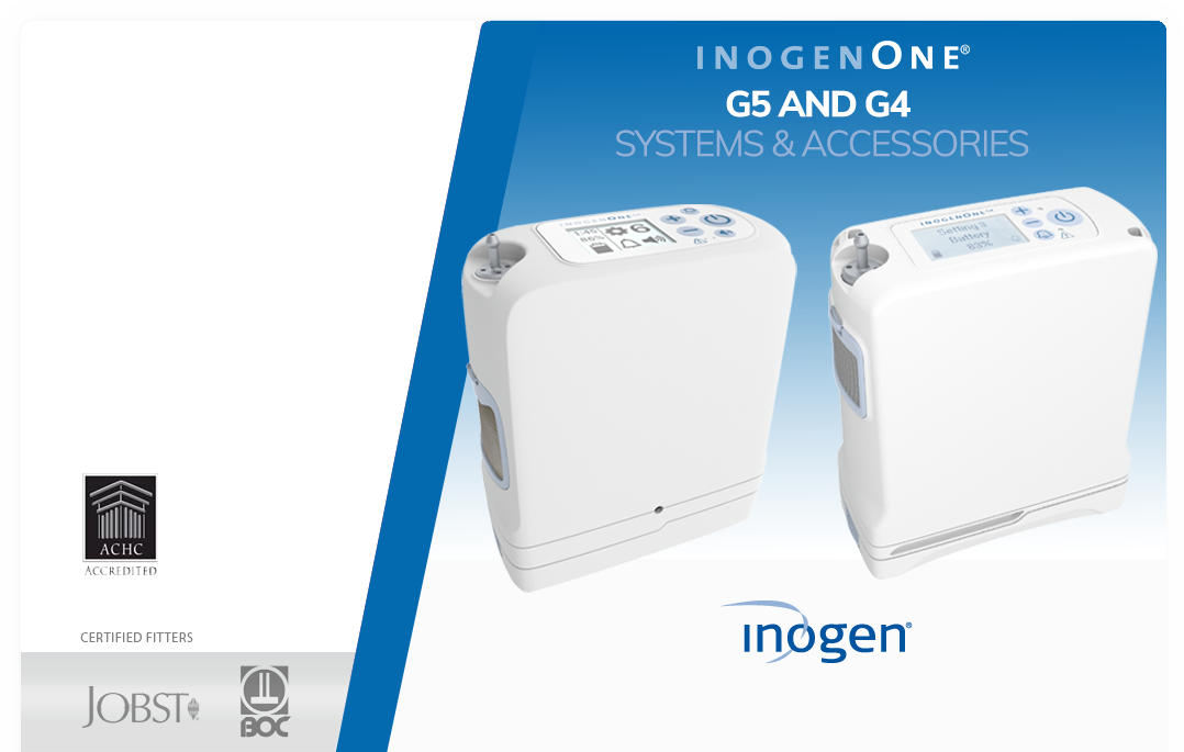 G5 Systems & Accessories Introducing the next innovation to portable oxygen delivery: the Inogen One G5, capable of full 24/7 oxygen delivery in an unbelievably small package!